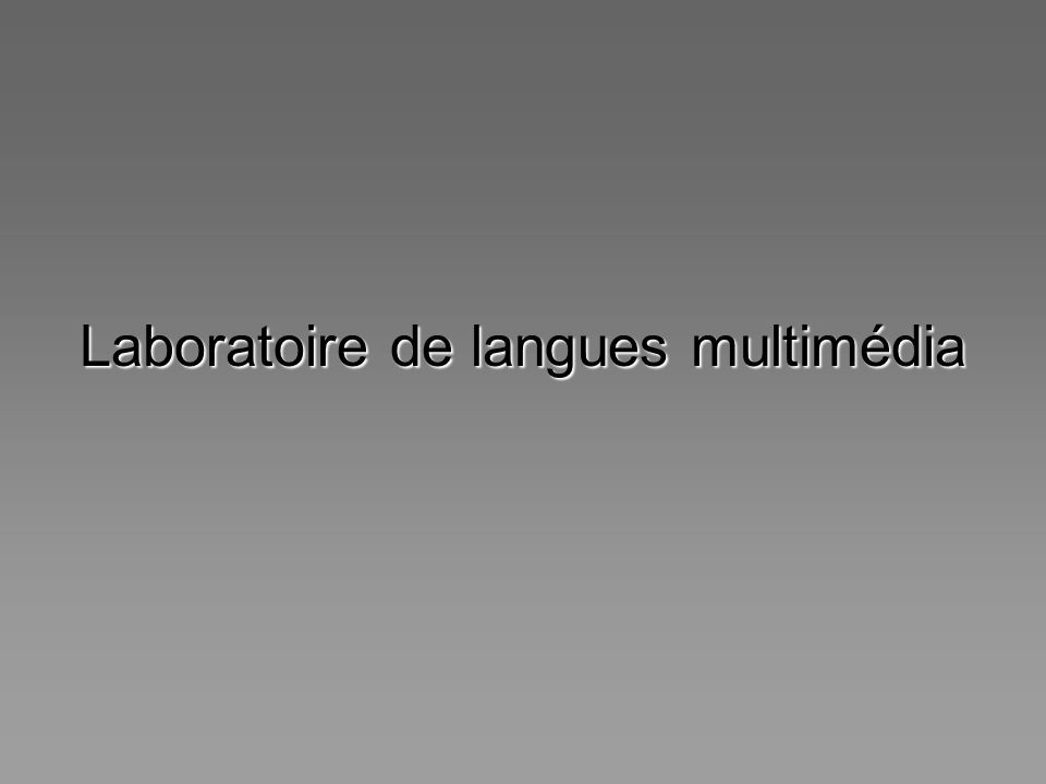Laboratoire de langues multimédia