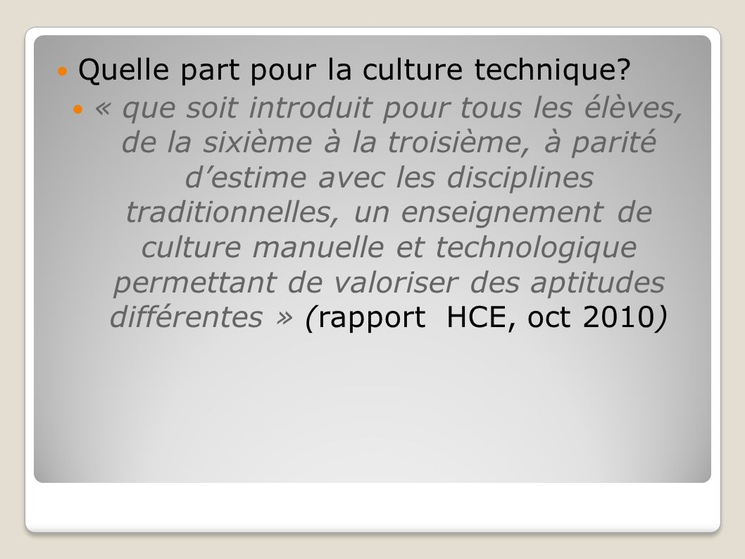 Quelle part pour la culture technique