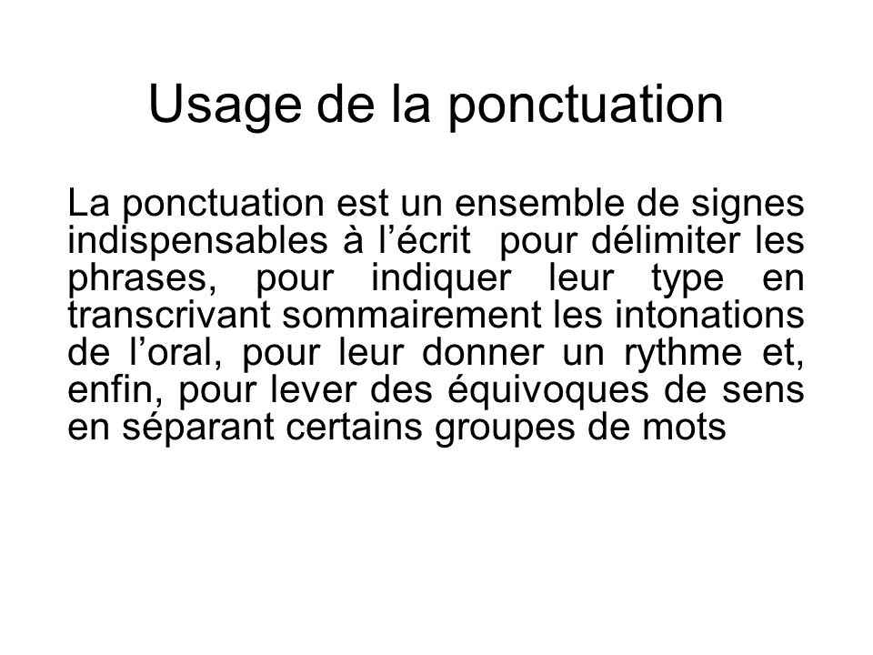 Usage de la ponctuation