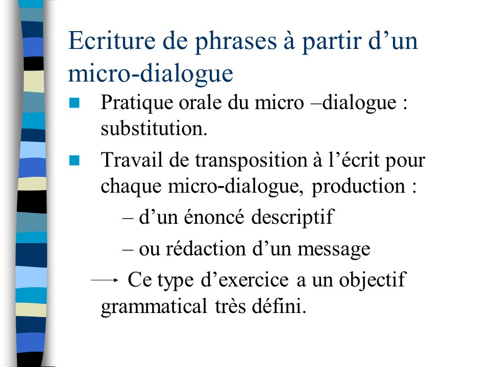 Ecriture de phrases à partir d'un micro-dialogue