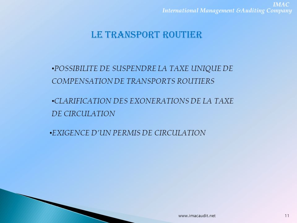 LE TRANSPORT ROUTIER POSSIBILITE DE SUSPENDRE LA TAXE UNIQUE DE COMPENSATION DE TRANSPORTS ROUTIERS.