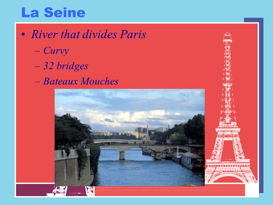 La Seine River that divides Paris Curvy 32 bridges Bateaux Mouches