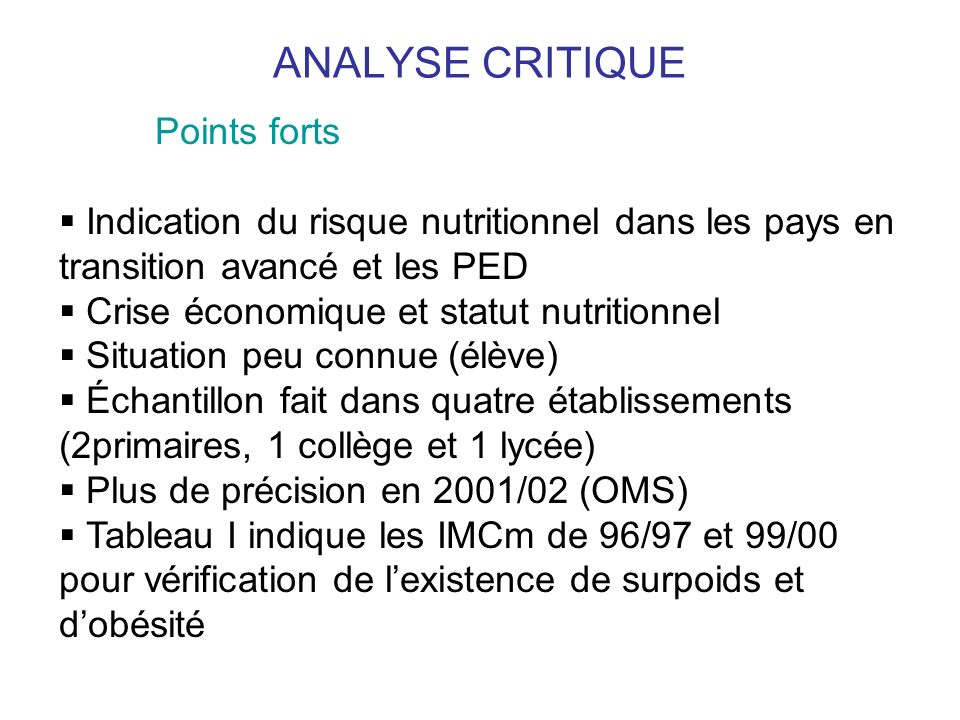 ANALYSE CRITIQUE Points forts