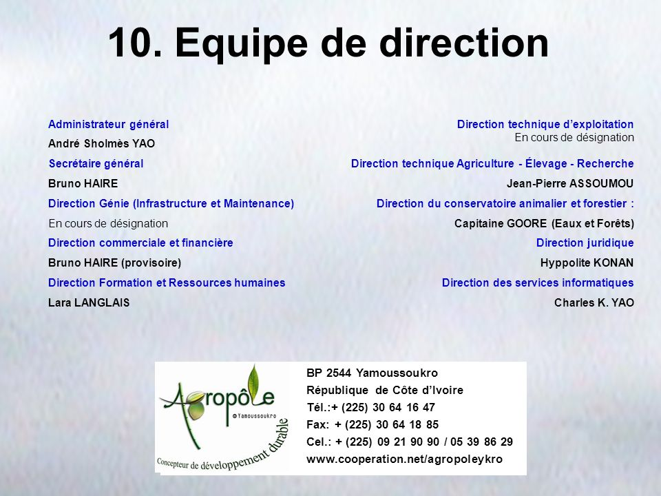 10. Equipe de direction BP 2544 Yamoussoukro