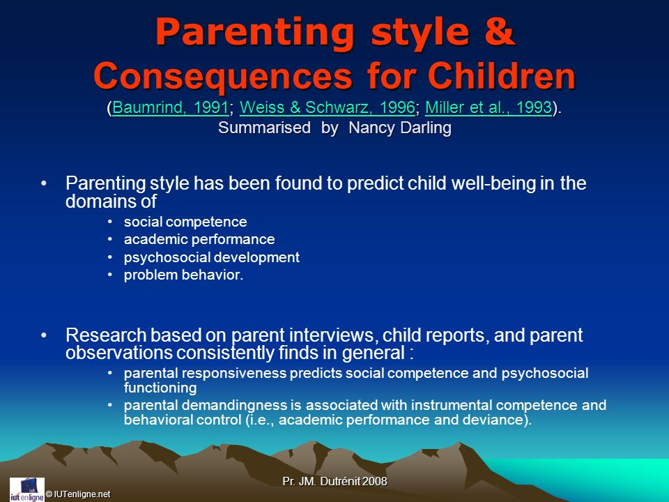 Parenting style & Consequences for Children (Baumrind, 1991; Weiss & Schwarz, 1996; Miller et al., 1993). Summarised by Nancy Darling