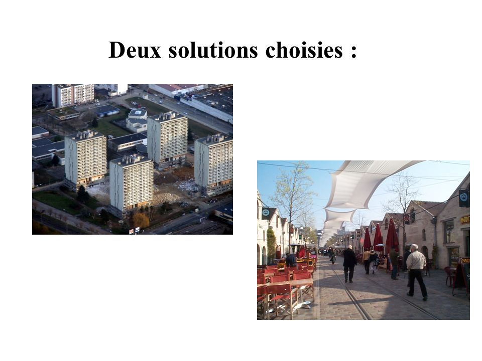 Deux solutions choisies :