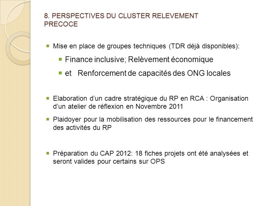 8. PERSPECTIVES DU CLUSTER RELEVEMENT PRECOCE