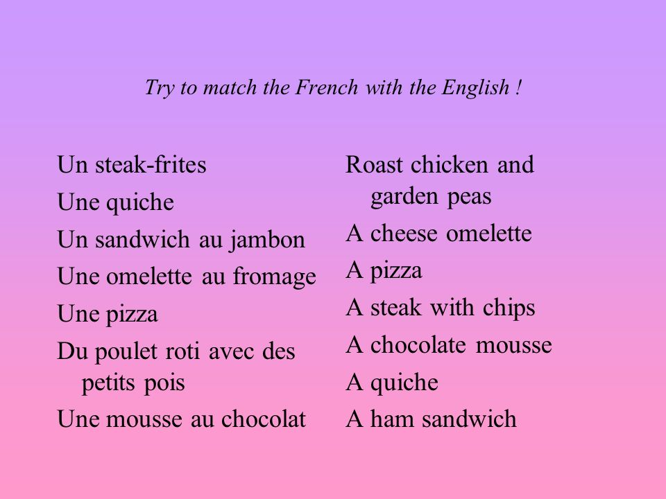 Try to match the French with the English !