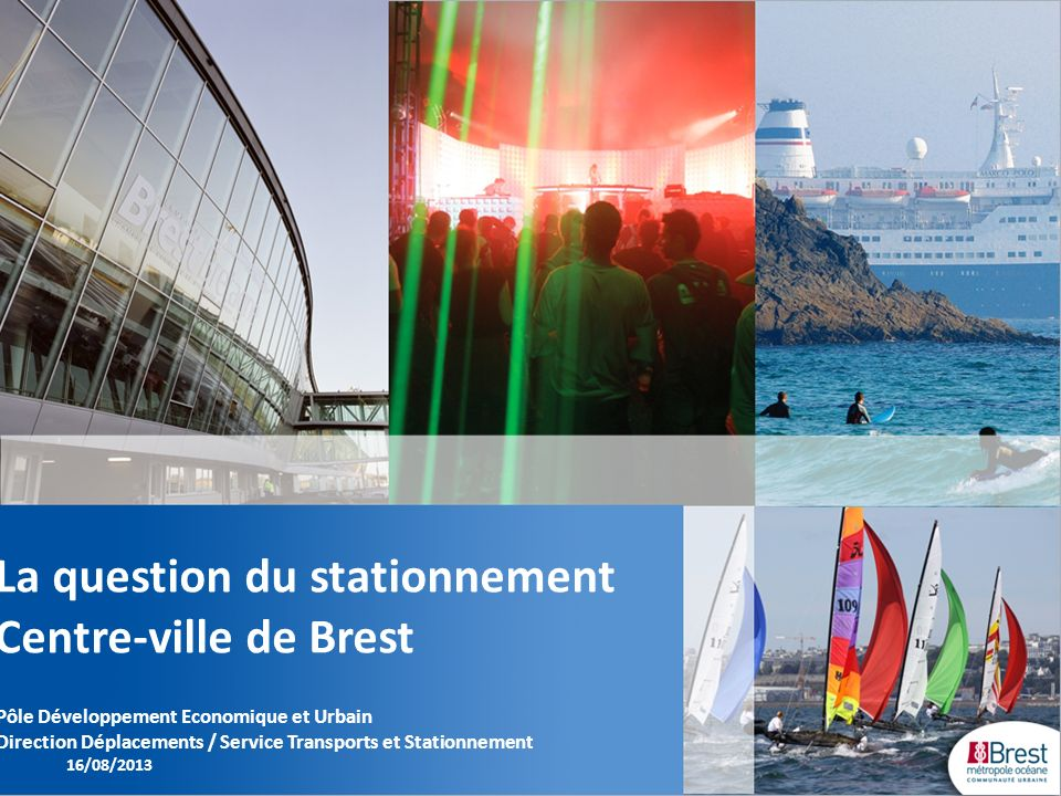 La question du stationnement Centre-ville de Brest