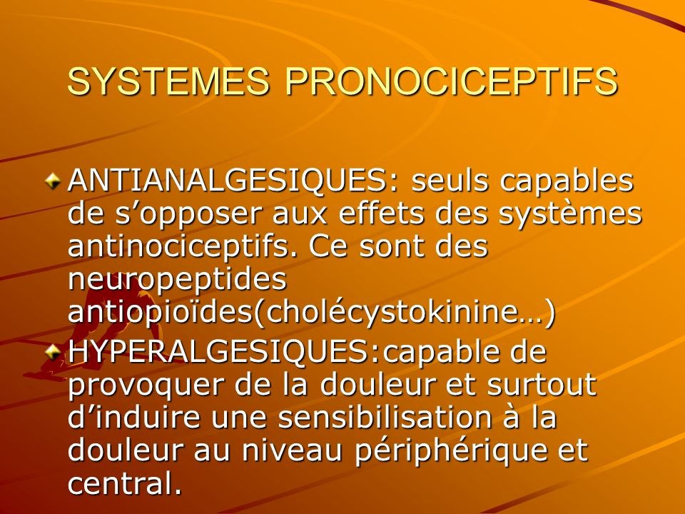 SYSTEMES PRONOCICEPTIFS