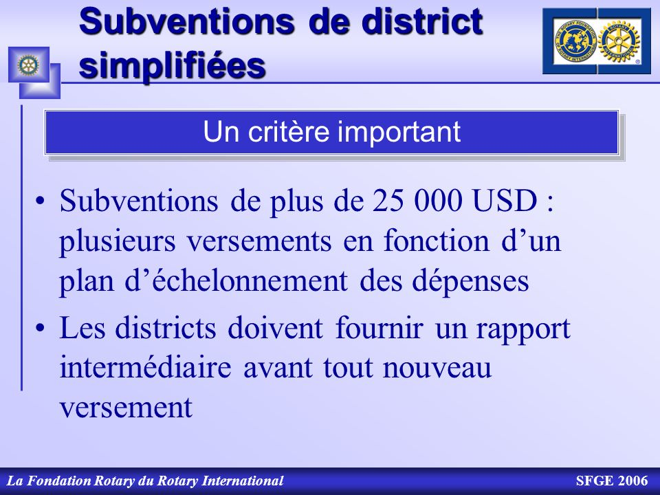 Subventions de district simplifiées