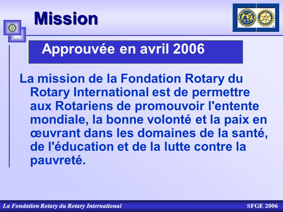 Mission Approuvée en avril