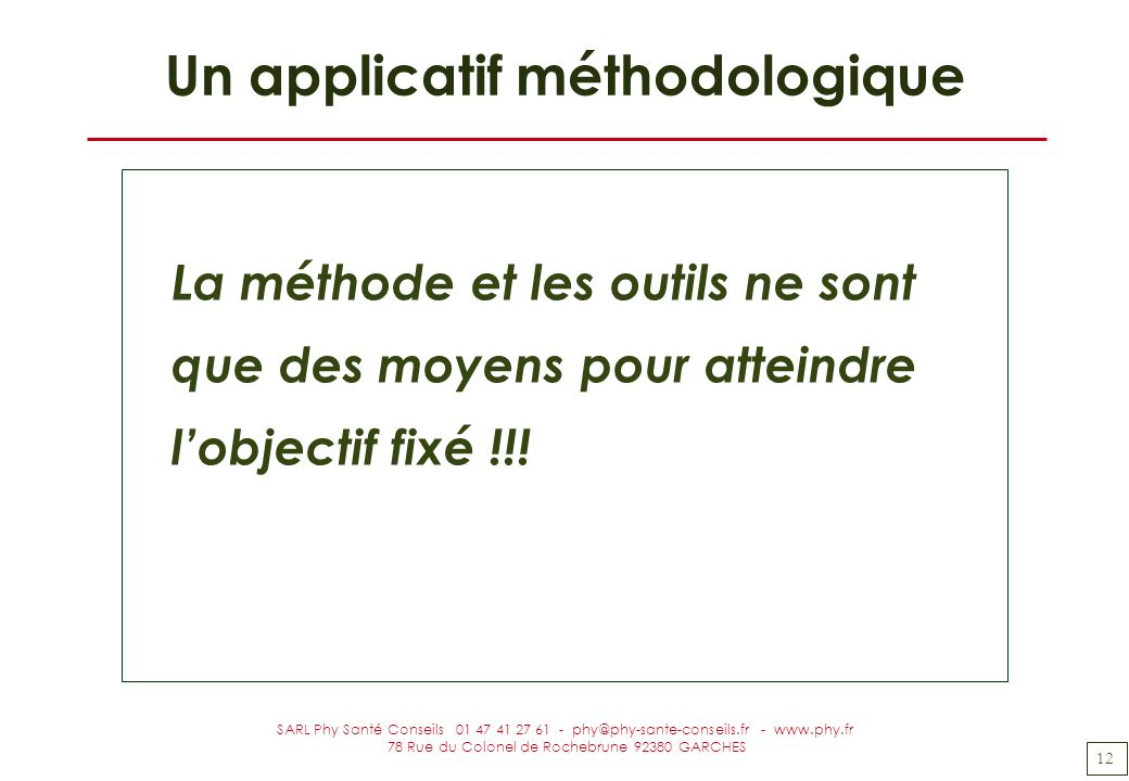 Un applicatif méthodologique