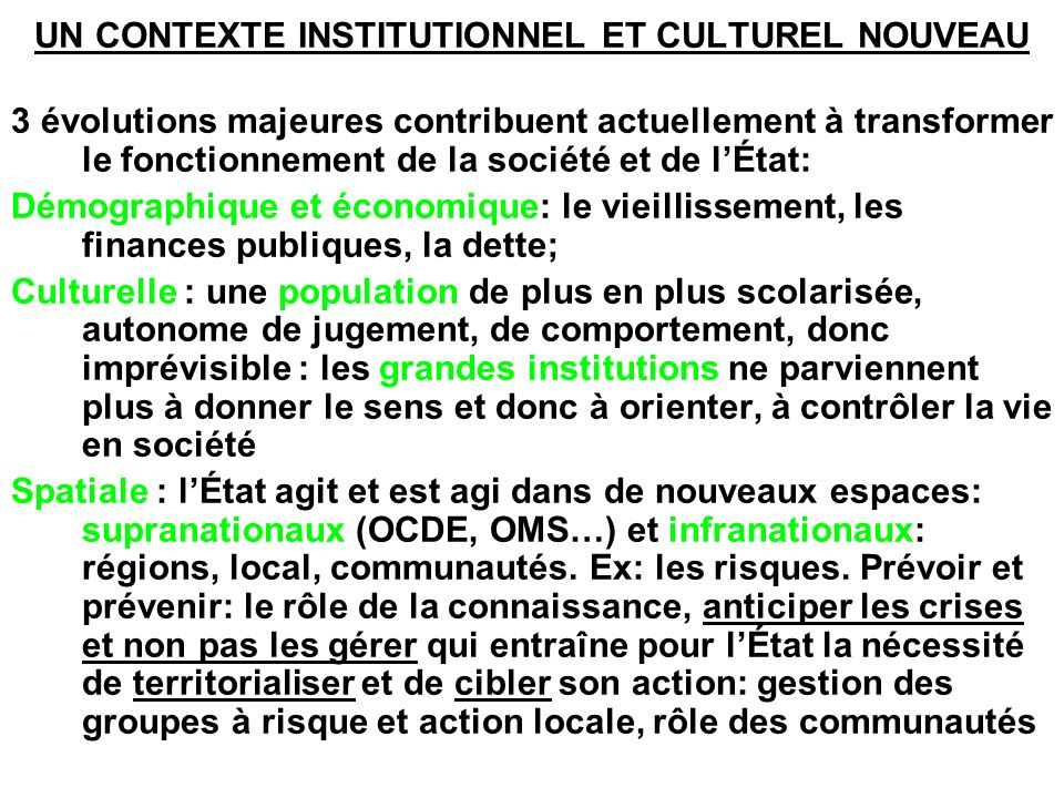 UN CONTEXTE INSTITUTIONNEL ET CULTUREL NOUVEAU
