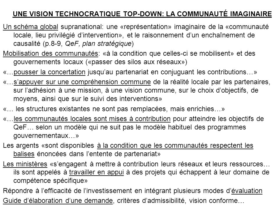 UNE VISION TECHNOCRATIQUE TOP-DOWN: LA COMMUNAUTÉ IMAGINAIRE