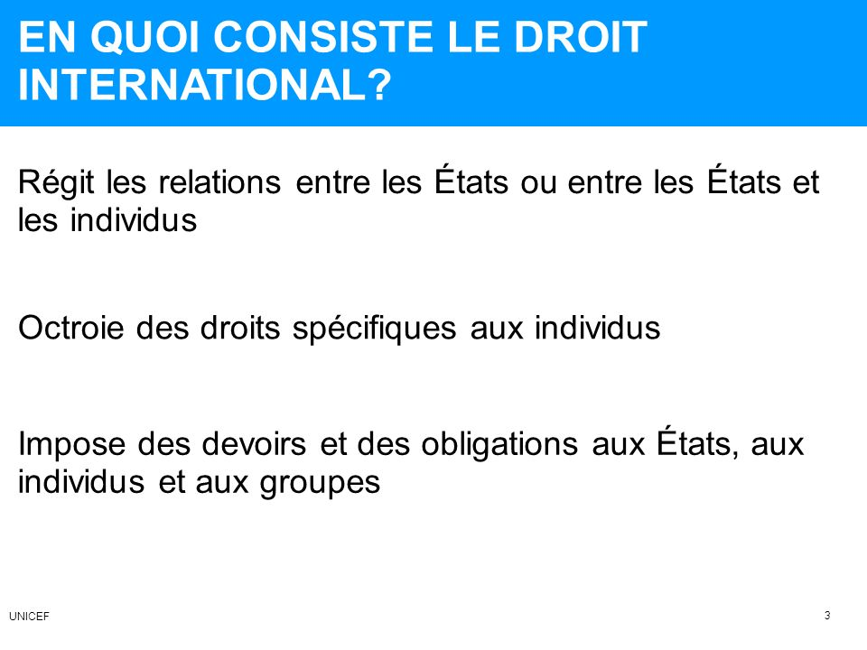 EN QUOI CONSISTE LE DROIT INTERNATIONAL