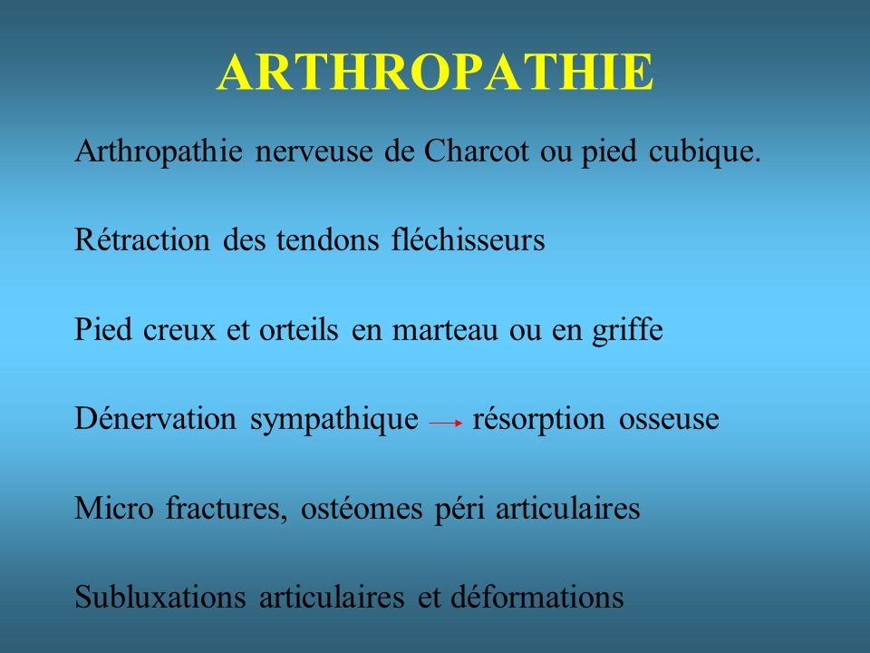ARTHROPATHIE Arthropathie nerveuse de Charcot ou pied cubique.