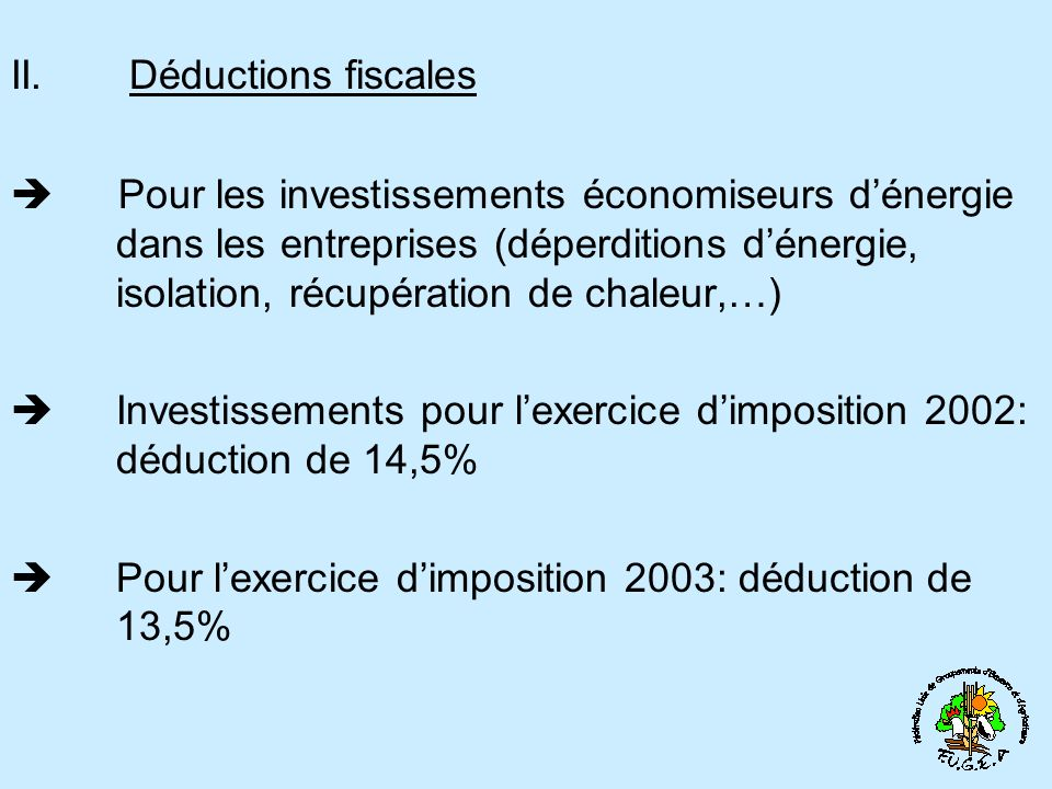 II. Déductions fiscales