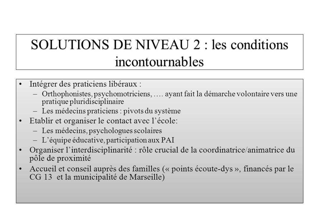 SOLUTIONS DE NIVEAU 2 : les conditions incontournables