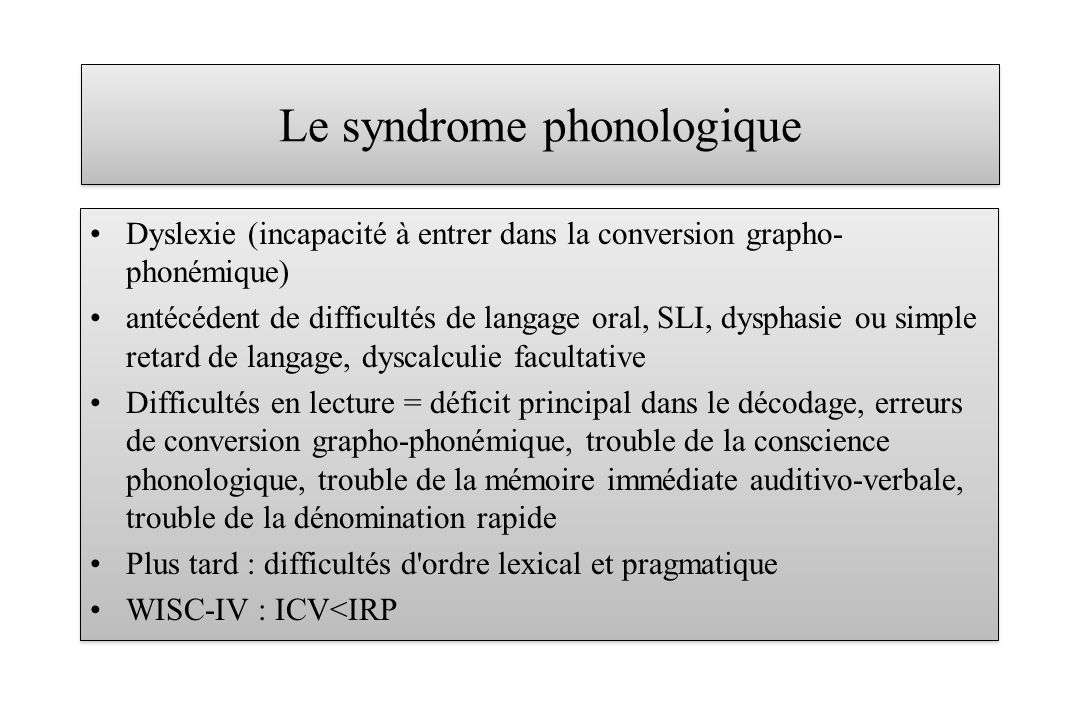 Le syndrome phonologique