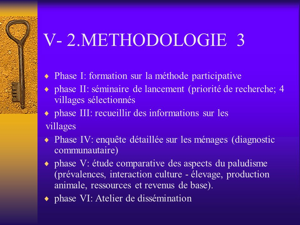V- 2.METHODOLOGIE 3 Phase I: formation sur la méthode participative