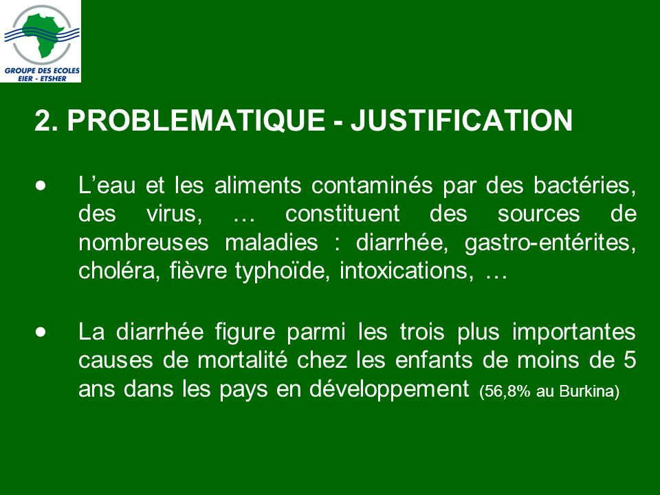 2. PROBLEMATIQUE - JUSTIFICATION