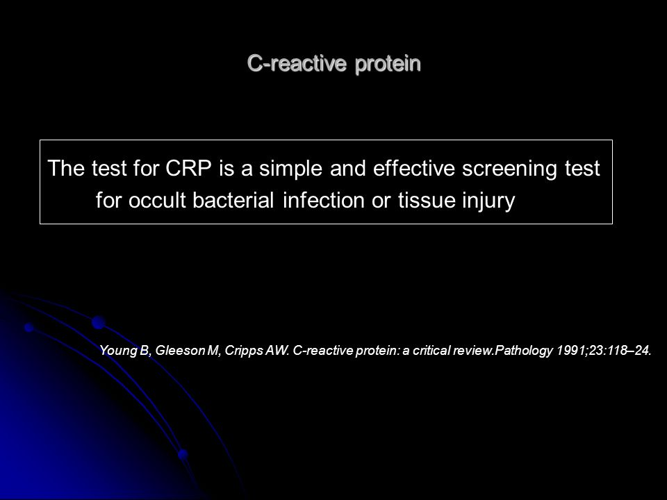 The test for CRP is a simple and effective screening test