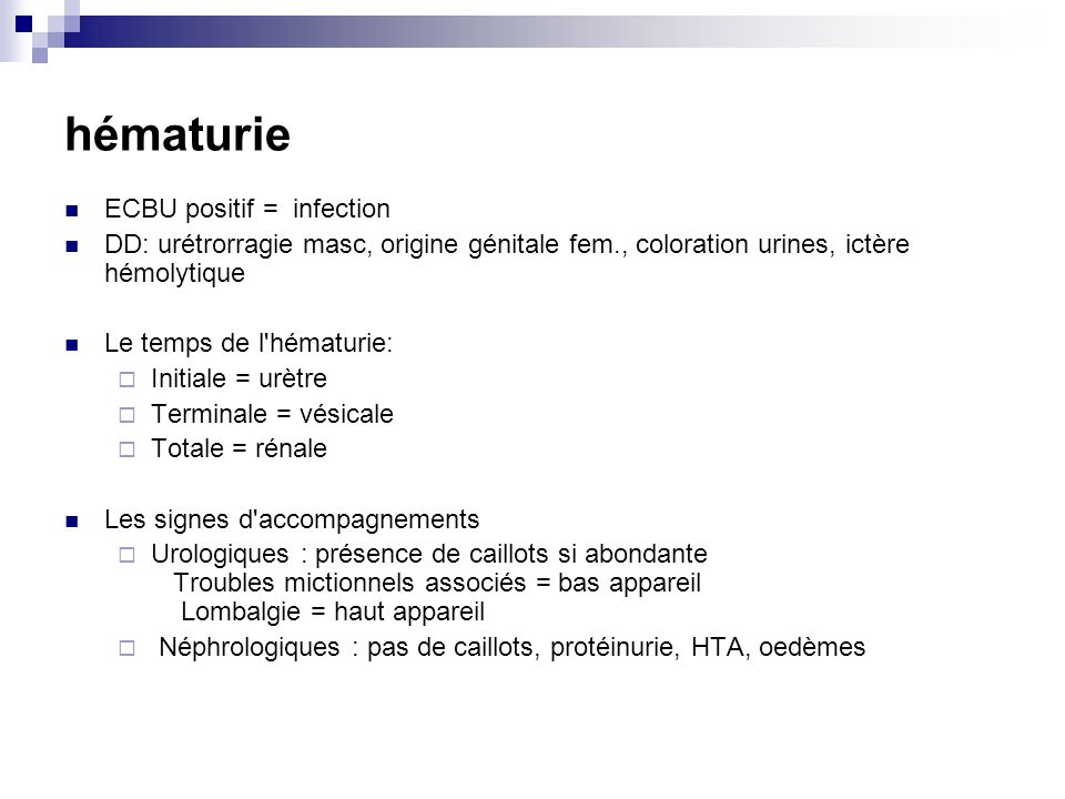 hématurie ECBU positif = infection