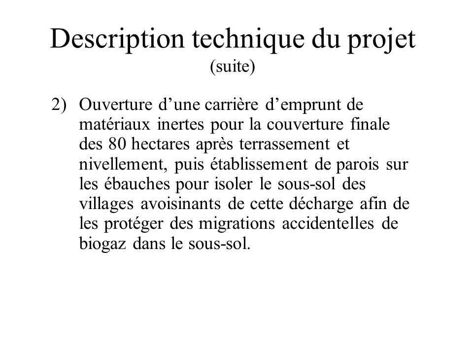Description technique du projet (suite)