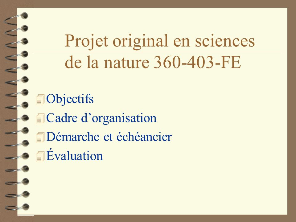 Projet original en sciences de la nature 360-403-FE