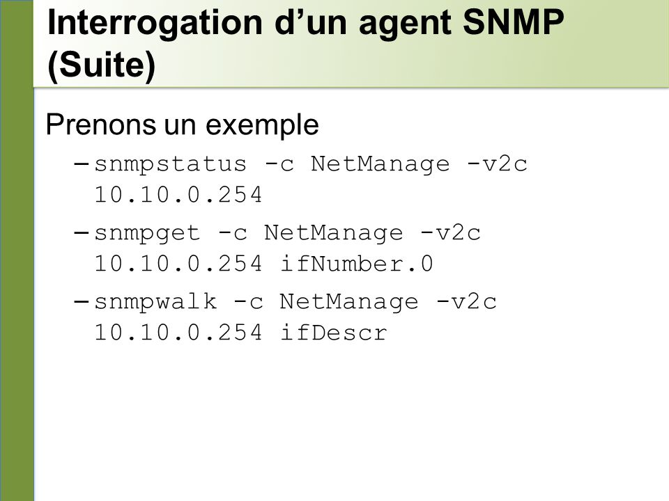 Interrogation d'un agent SNMP (Suite)