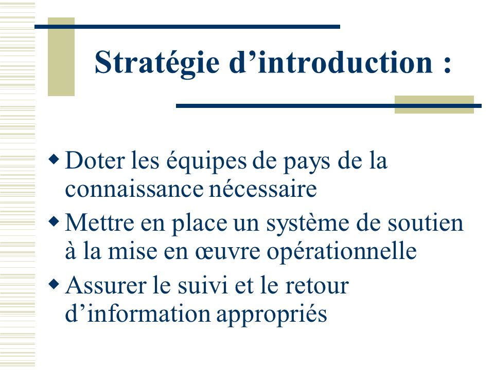 Stratégie d'introduction :