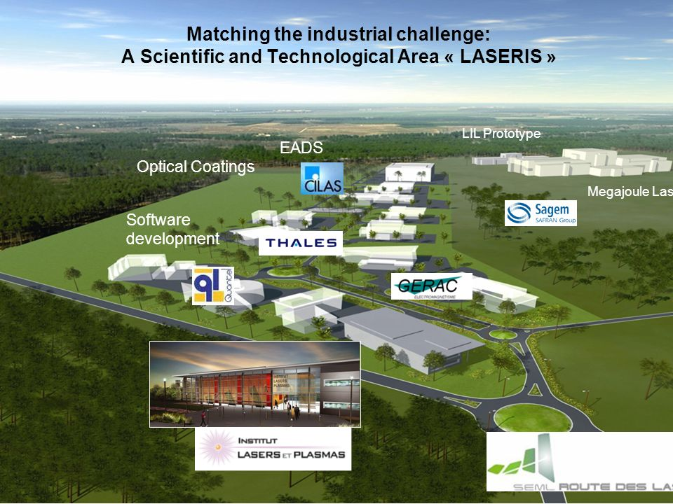 Matching the industrial challenge: A Scientific and Technological Area « LASERIS »