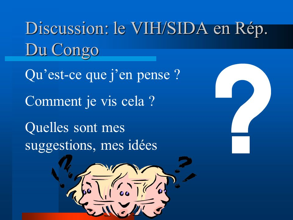 Discussion: le VIH/SIDA en Rép. Du Congo