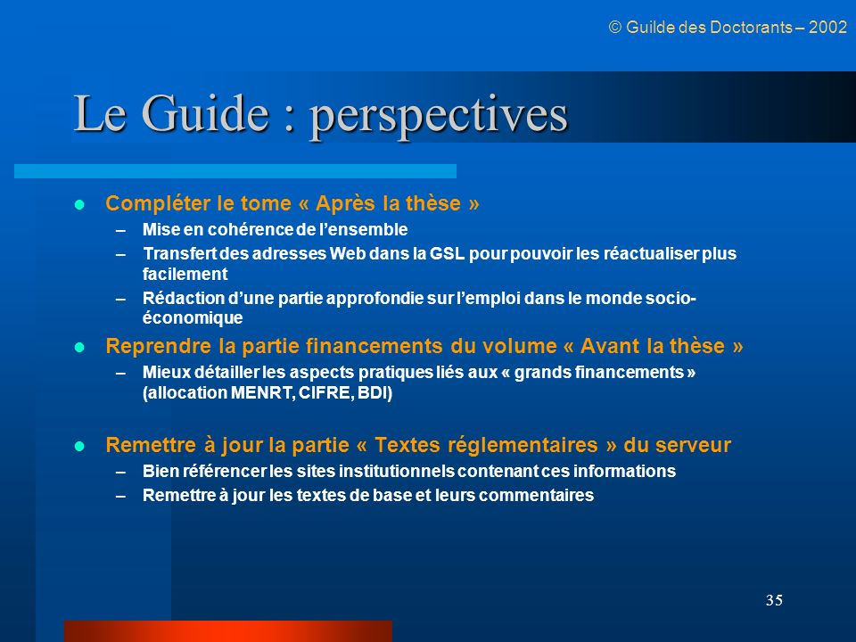 Le Guide : perspectives