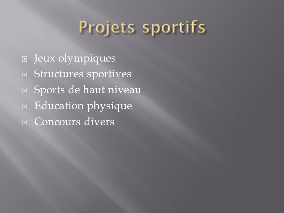 Projets sportifs Jeux olympiques Structures sportives