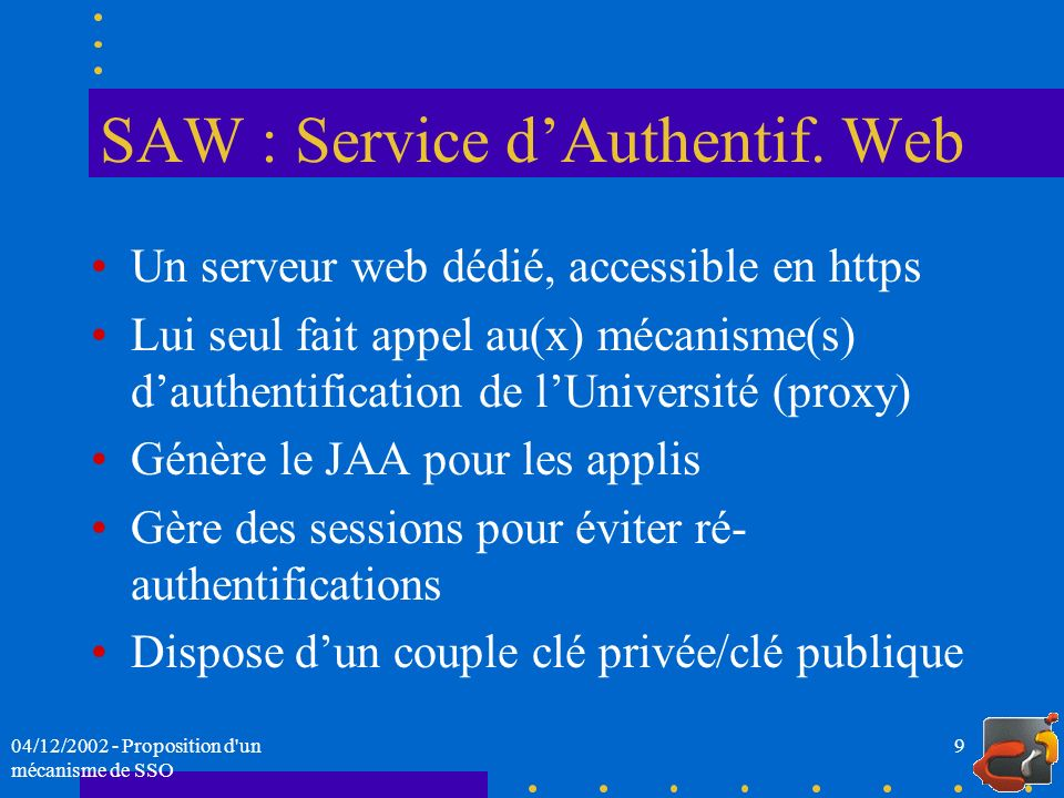 SAW : Service d'Authentif. Web