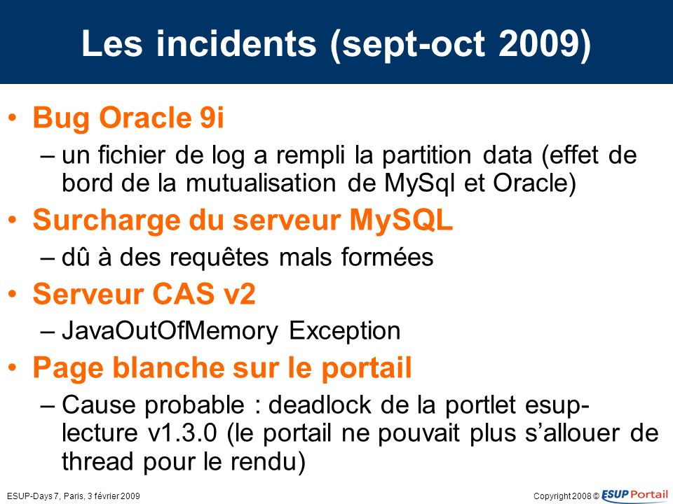 Les incidents (sept-oct 2009)