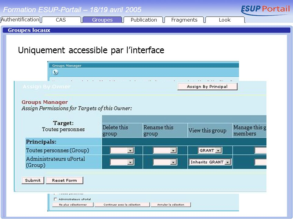 Uniquement accessible par l'interface