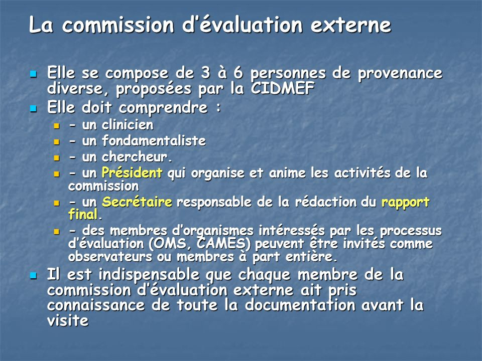 La commission d'évaluation externe