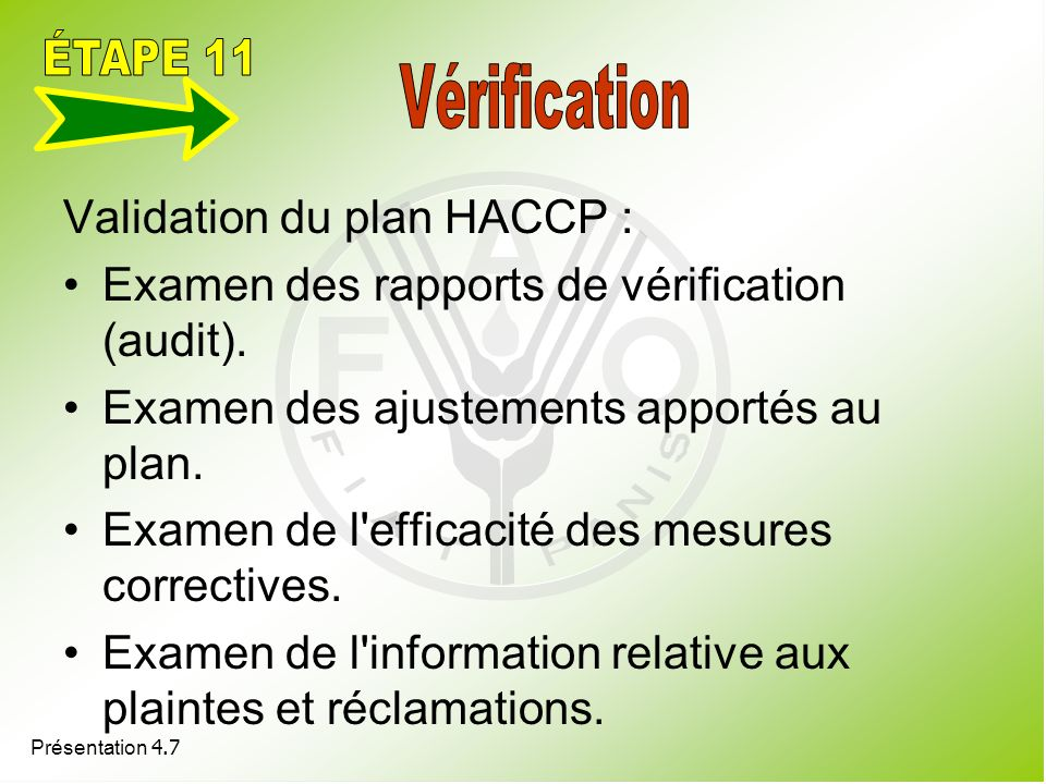 ÉTAPE 11 Validation du plan HACCP :