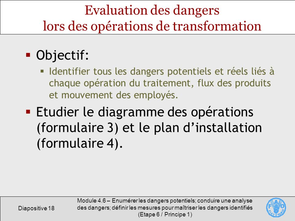 Evaluation des dangers lors des opérations de transformation