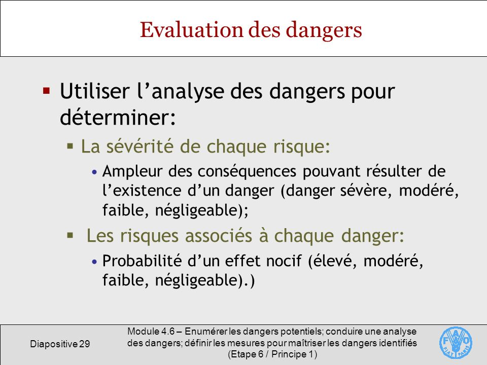 Evaluation des dangers