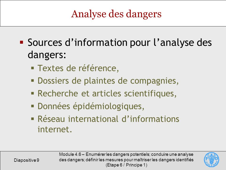 Sources d'information pour l'analyse des dangers: