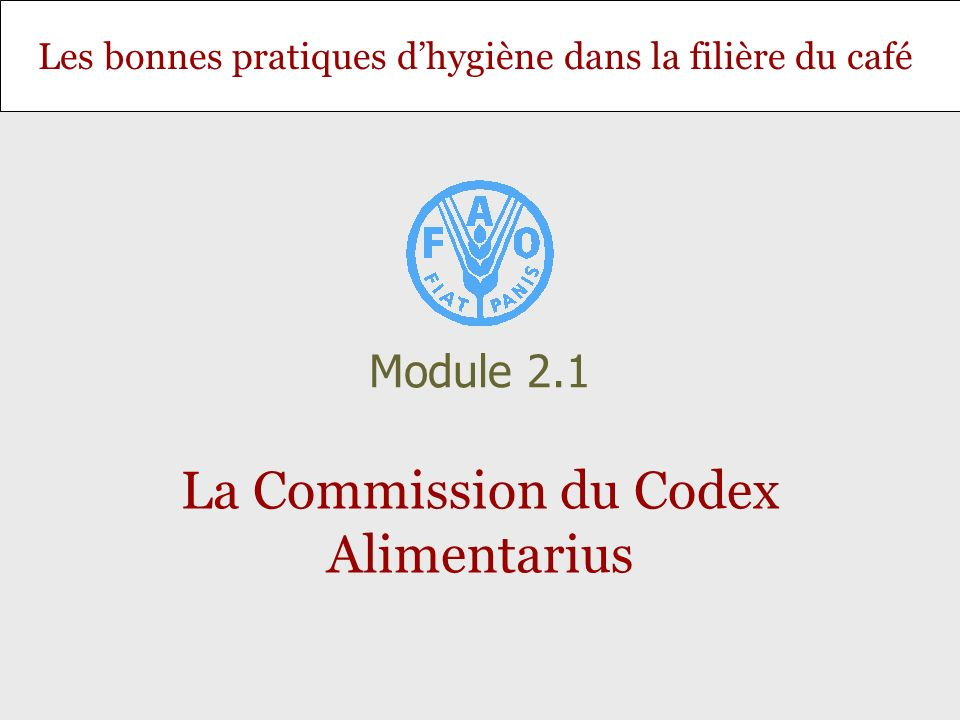 La Commission du Codex Alimentarius