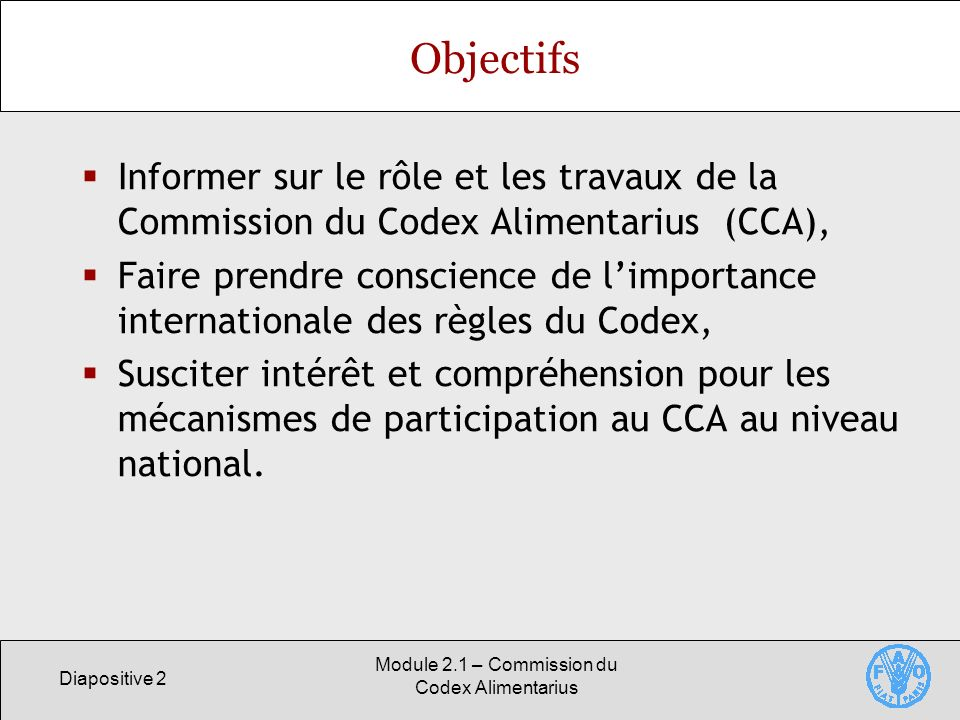 Module 2.1 – Commission du Codex Alimentarius