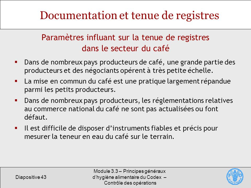 Documentation et tenue de registres