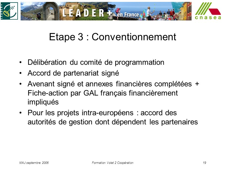 Etape 3 : Conventionnement