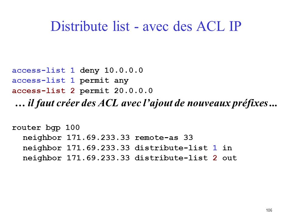 Distribute list - avec des ACL IP