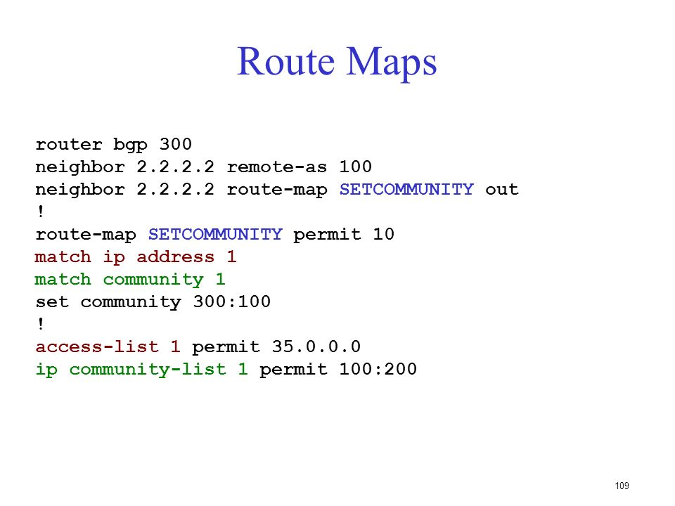 Route Maps router bgp 300 neighbor 2.2.2.2 remote-as 100